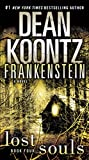 Image of Frankenstein: Lost Souls: A Novel