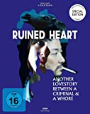 Ruined Heart - Another Lovestory between a criminal and a whore [Blu-ray] [Special Edition]