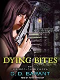 Dying Bites (Bloodhound Files)