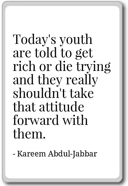 Amazoncom Todays Youth Are Told To Get Rich Or D Kareem