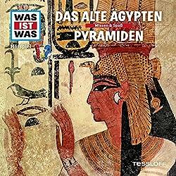 Das alte Ägypten / Pyramiden (Was ist Was 40)