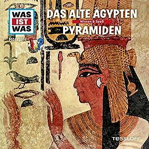 Das alte Ägypten / Pyramiden (Was ist Was 40) Hörspiel
