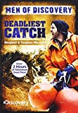 Men of Discovery: Deadliest Catch - Roughest