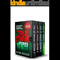 True Crime Stories Boxset: 48 Terrifying True Crime Murder Cases (List of Twelve Collection Book 1)