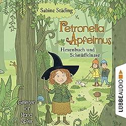 Hexenbuch und Schnüffelnase (Petronella Apfelmus 5)