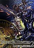 モンスターハンターイラストレーションズ〈2〉 (カプコンオフィシャルブックス)