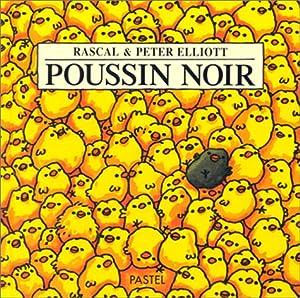 """Afficher """"Poussin noir"""""""