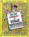 Où est Charlie ? : Le voyage fantastique par Handford