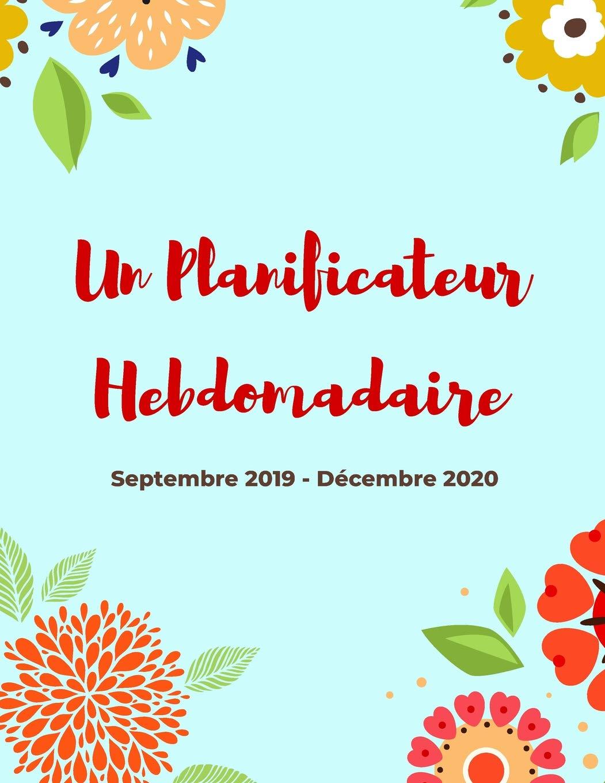 Calendrier Vista Print.Un Planificateur Hebdomadaire Septembre 2019 Decembre
