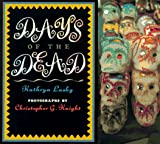 Days of the Dead, Kathryn Lasky, 0786800224