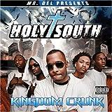 Holy South: Kingdom Crunk