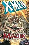 X-Men: Magik: Storm & Illyana