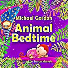 Books for Kids: Animal Bedtime: (Children's book about a Little Boy Who Learns How Animals Getting Ready For Bed, Picture Books, Preschool Books, Ages 3-5, Baby Books, Kids Book, Bedtime Story)