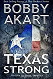 img - for Texas Strong: Post Apocalyptic EMP Survival Fiction (The Lone Star Series) (Volume 4) book / textbook / text book