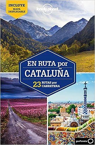 En ruta por Cataluña 1: 23 rutas por carretera Guías En ruta Lonely Planet: Amazon.es: Monner, Jordi: Libros