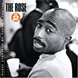 The Rose Vol. 2 Music Inspired By Tupac's Poetry