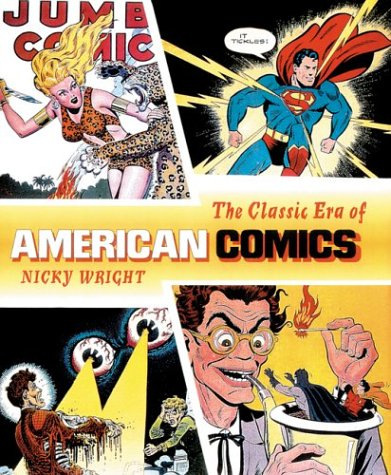The Classic Era of American Comics pdf