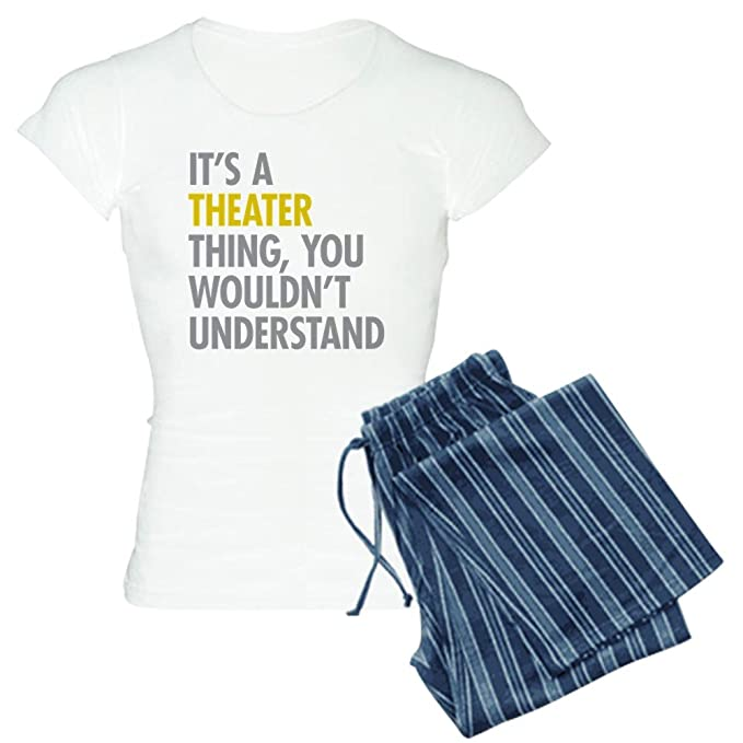 600fe06854c Amazon.com  CafePress - Its A Theater Thing - Womens Novelty Cotton Pajama  Set