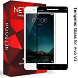 NETBOON® Premium Quality Vivo V3 Tempered Glass Screen Protector Full Screen Edge to Edge Cover Gorilla Glass Guard for Vivo V3 - Black