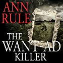 The Want Ad Killer Audiobook by Ann Rule Narrated by Paul Boehmer