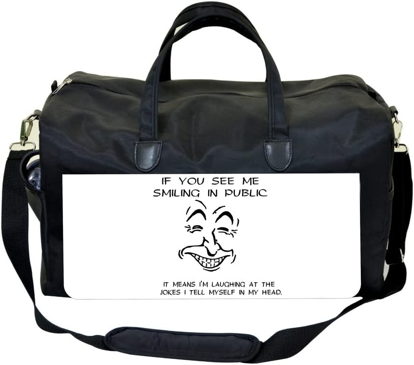 If You See Me Smiling In Public/…Novelty Quote Weekender Bag