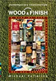 Contemporary Relationships Between Wood and Finish, Michael Fallarino, 0970062214