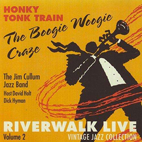Honky Tonk Train: The Boogie Woogie Craze -