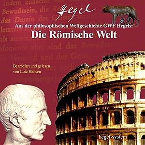 Aus Hegels Philosophie der Weltgeschichte Hörbuch