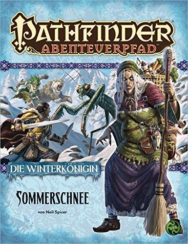Sommerschnee - Die Winterkönigin Teil 1 von 6: Pathfinder Abenteuerpfad