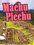 Machu Picchu, Gillian Richardson and Heather Kissock, 1619132567