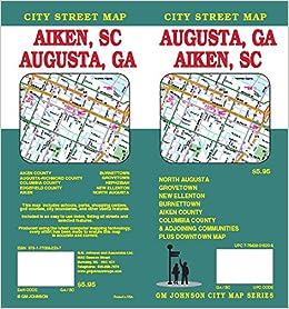 Augusta, GA & Aiken, SC Street Map: G.M. Johnson: 9781770682337