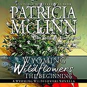 Wyoming Wildflowers: The Beginning | Patricia McLinn