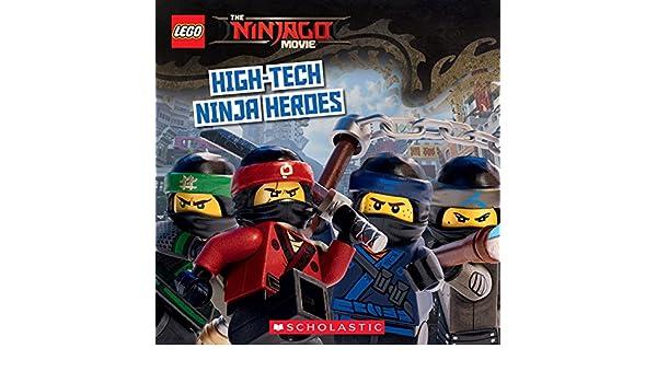 High-Tech Ninja Heroes (The LEGO Ninjago Movie: Storybook ...