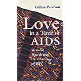 Love in a Time of AIDS: Women, Health and the Challenge of HIV-#72