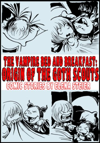The Vampire Bed and Breakfast:Origin of the Goth Scouts