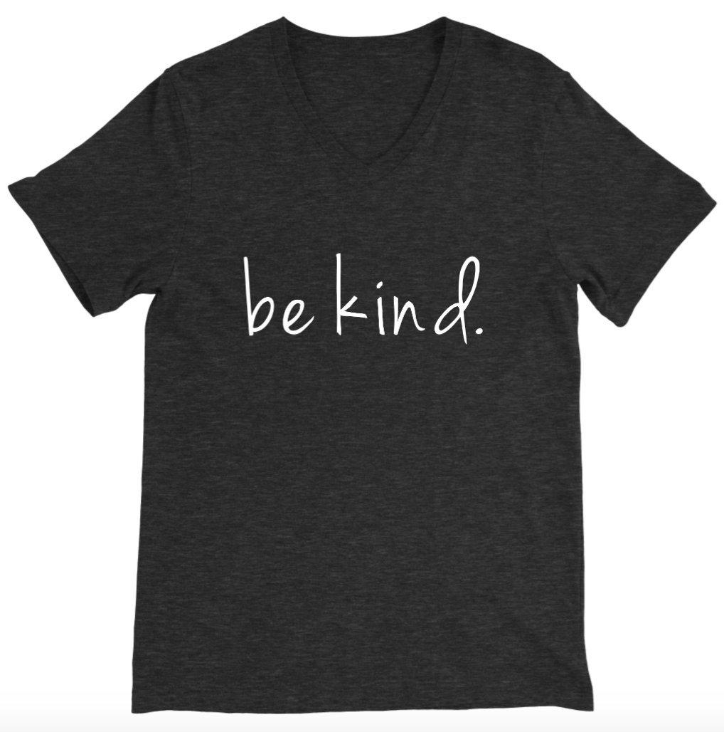 Be Kind Unisex V-neck T-shirt - Be Kind Shirts