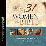 31 Women of the Bible: Who They Were and What We Can Learn from Them Today |  Holman Bible Staff