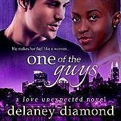 One of the Guys: Love Unexpected Series, Volume 5 | Delaney Diamond