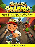 #8: Subway Surfers Game Download, Hacks, Mods Apk, Cheats Guide Unofficial