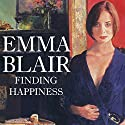 Finding Happiness Audiobook by Emma Blair Narrated by Vivien Heilbron