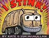 I Stink!, Kate McMullan, 0060298499