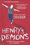 Henry's Demons: Living with Schizophrenia, a Father and Son's Story by Patrick Cockburn (8-Dec-2011) Paperback