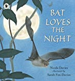 Bat Loves the Night (Nature Storybooks)