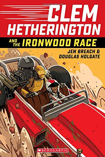 Download Clem Hetherington and the Ironwood Race (Clem Hetherington #1) PDF