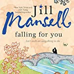 Falling for You | Jill Mansell