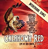 Oklahoma Red: Live at Red Earth 1 by Oklahoma Red: Live at Red Ea (2010-04-13)