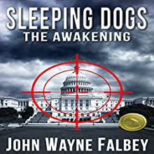 Sleeping Dogs: The Awakening Audiobook by John Wayne Falbey Narrated by Conor Hall