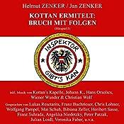Bruch mit Folgen (Kottan ermittelt - Hörspiel 5)   Helmut Zenker, Jan Zenker