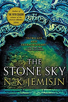 The Stone Sky (The Broken Earth) by [Jemisin, N. K.]