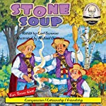 Stone Soup: Sommer-Time Story Classic, Book 11 | Carl Sommer